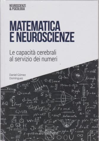 Neuroscienze & Psicologia - Matematica e neuroscienze - n. 36 - 29/12/2018 - settimanale -