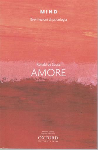 Mind - Brevi lezioni di psicologia - Amore - di Ronald de Sousa - n. 10 -