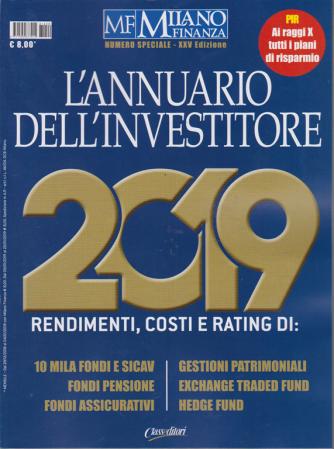 MF Milano Finanza - numero speciale - L'annuario dell'investitore 2019 -