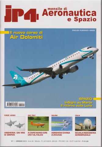 Jp4 - Mensile di Aeronautica e Spazio - n. 1 - gennaio 2019 - mensile