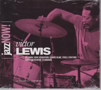 Jazz Now - Victor Lewis - 3 gennaio 2019 - settimanale -