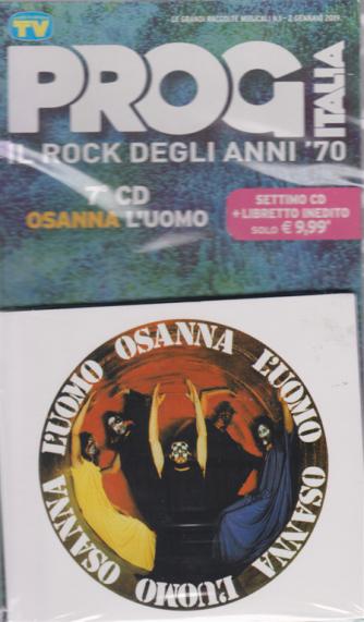 Grandi Raccolte Musicali n. 7 - 2/1/2019 - settimanale - Prog Italia Osanna l'uomo - settimo cd + libretto inedito