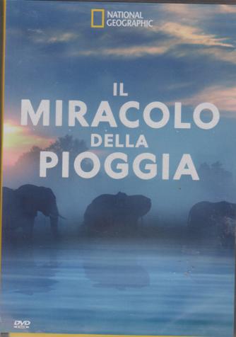 National Geographic - DVD -Il miracolo della pioggia.  - mensile - 3/1/2019 - n. 191