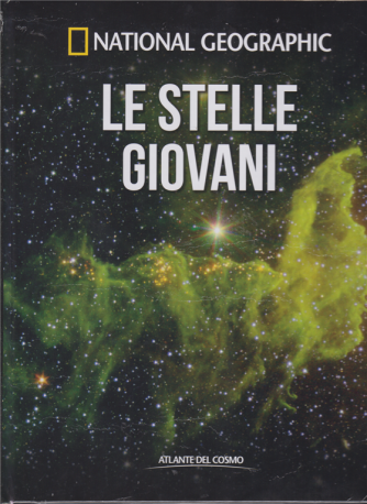 Atlante Del Cosmo - National Geographic - Le stelle giovani - n. 25 - quindicinale - 4/1/2019