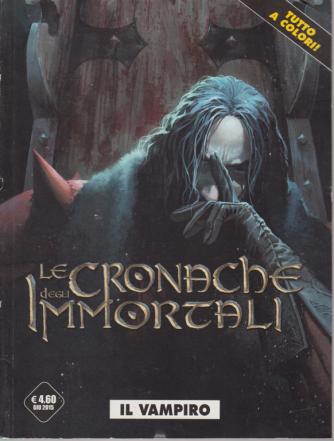 Cosmo Mese - Cronache Degli Immortali - Il vampiro - n. 2 - giugno 2015 - bimestrale