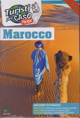 Turisti per caso pocket - n. 1 - Marocco - bimestrale - 28/12/2018