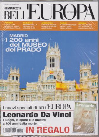 Bell'Europa e dintorni - n. 309 - mensile - gennaio 2019 - in regalo Leonardo da Vinci