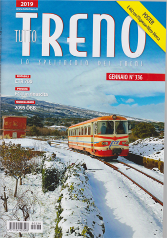 Tutto Treno - n. 336 - gennaio 2019 - mensile