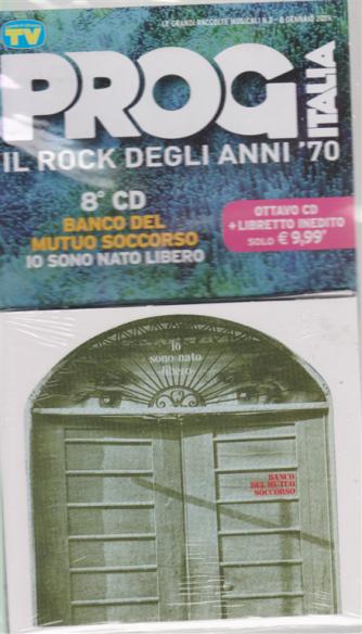 Grandi Raccolte Musicali n. 2 - 8 gennaio 2019 - Prog Italia - 8° cd Banco del Mutuo Soccorso - Io sono nato libero - cd + libretto inedito