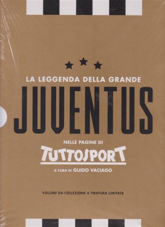 La Leggendadella grande Juventus nelle pagine di Tuttosport a cura di Guido Vaciago