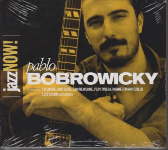 Jazz Now - Pablo Bobrowicky- n. 13 - 8 gennaio 2019 - settimanale