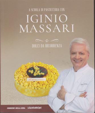 A scuola di pasticceria con Iginio Massari - n. 17 - Dolci da ricorrenza - settimanale