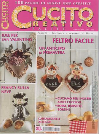 Cucito Creativo facile - n. 125 - gennaio 2019 - 100 pagine di nuove idee creative