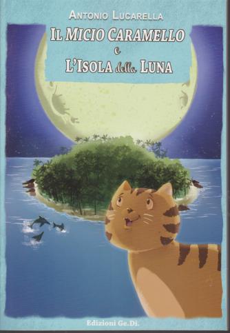 Colora Le Fiabe - Il Micio Caramello e L'isola della luna - di Antonio Lucarella - bimestrale - n. 3 - gennaio - febbraio 2019