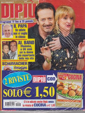 Settimanale Dipiu'+ - Dipiu' Cucina - n. 2 - 21 gennaio 2019 - 2 riviste
