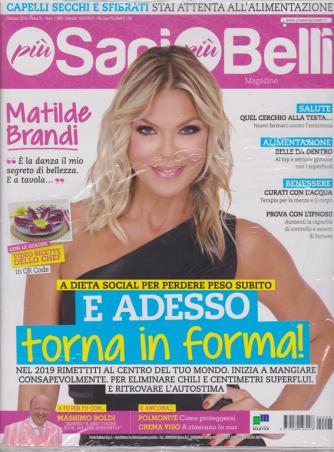 Piu' Sani Piu' Belli Magazine - n. 98 - gennaio 2019 - mensile -