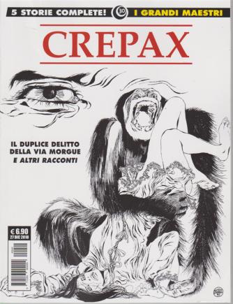 I grandi maestri  30 - Crepax - Il duplice delitto della via Morgue e altri racconti - 27 dicembre 2018 - mensile -