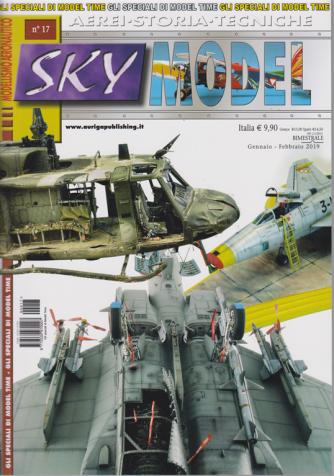 Gli speciali di Model time - Sky - n. 17 - bimestrale - gennaio - febbraio 2019 -