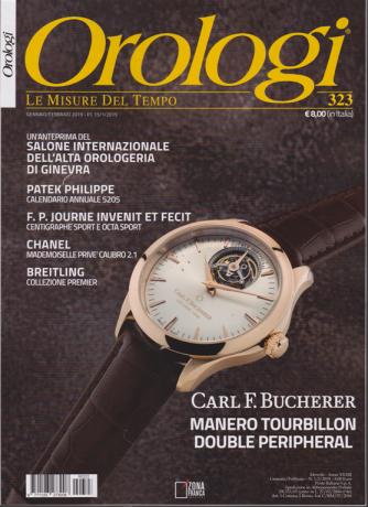 Orologi - n. 323 - gennaio - febbraio 2019 - mensile -