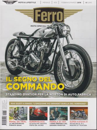 Ferro - Moto speciali - n. 39 -febbraio - marzo 2019 - mensile