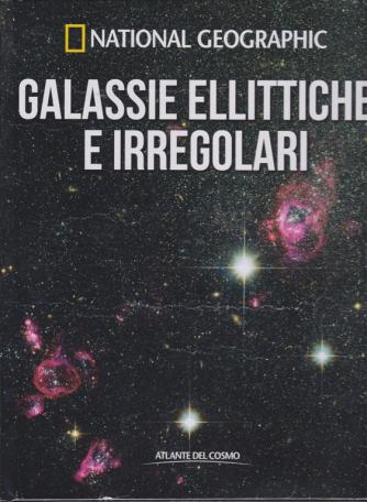 National Geographic - Galassie ellittiche e irregolari - Atlante del cosmo - n. 26 - quindicinale - 18/1/2019 -