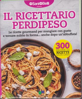 Più sani più belli presenta Il ricettario perdipeso - n. 1 - 18/1/2019 - bimestrale - 2 volumi