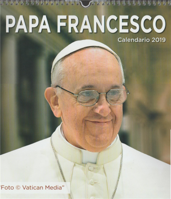 Calendario 2019 Papa Francesco - cm. 31x 34 c/spirale