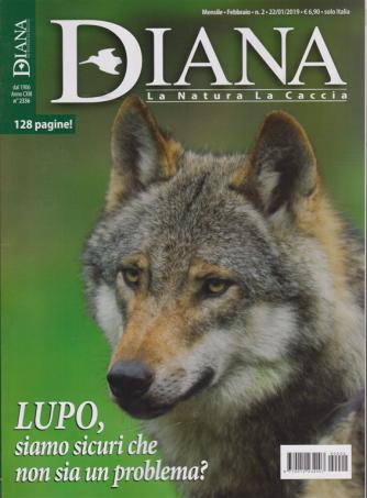 Diana - n. 2 - mensile - febbraio 2019 - 128 pagine!