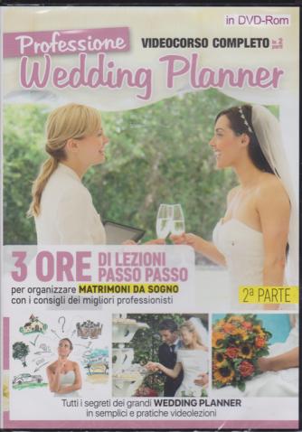 Professione Wedding Planner seconda parte - videocorso completo in 2 parti - n. 1 - 19/1/2019 - bimestrale -