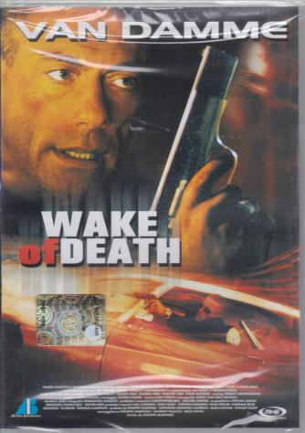 Van Damme - Wake of death - 21/1/2019 - gennaio - febbraio - bimestrale