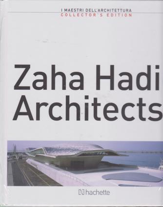 I maestri dell'architettura - Zaha Hadid Architects - secondo volume - quattordicinale - 11/1/2019 -