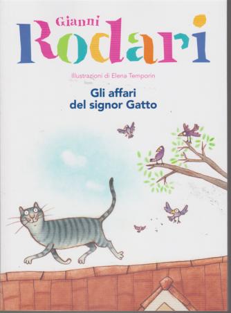 Le Grandi  Collezioni n. 19 - Gianni Rodari - Gli affari del signor Gatto - settimanale -