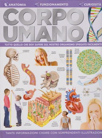Il Corpo Umano n. 3 - bimestrale - febbraio - marzo 2019 -