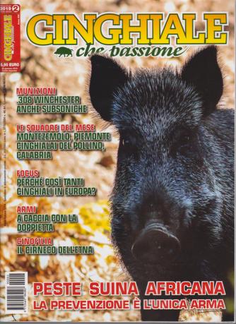 Cinghiale Che Passione - n. 2 - bimestrale - febbraio - marzo 2019 -