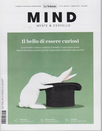 Mind - Mente & Cervello - Le Scienze - n. 170 - febbraio 2019 - mensile