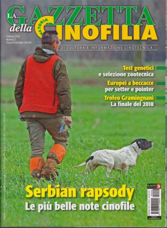 La Gazzetta della Cinofilia venatoria - n. 2 - febbraio 2019 - mensile