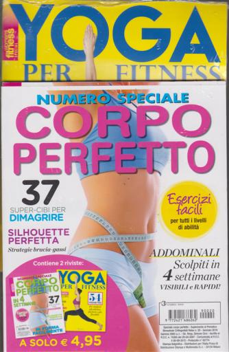 Numero speciale corpo perfetto - + Yoga per fitness - n. 20 - gennaio 2019 - 2 riviste