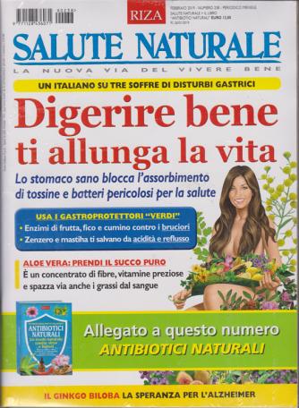 Salute Naturale - n. 238 - febbraio 2019 - mensile - rivista + libro Antibiotici naturali