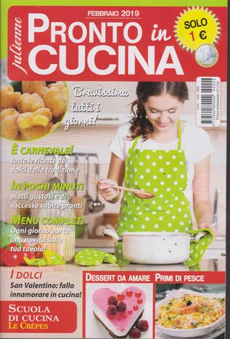 Julienne - Pronto In Cucina - n. 2 - mensile - febbraio 2019 -