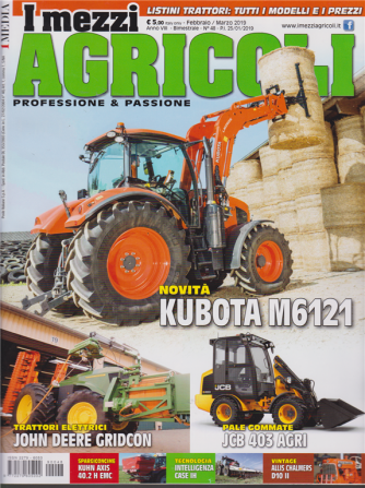 I Mezzi Agricoli - n. 48 - bimestrale - febbraio - marzo 2019 -
