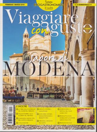 Viaggiare con gusto - Turismo enogastronomico di qualità - febbraio - marzo 2019 - bimestrale - n. 7