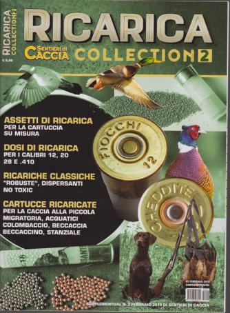 Sentieri Di Caccia Suppl. - Ricarica Collection n. 2 - febbraio 2019 -