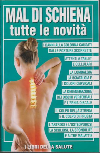 I libri della salute - Mal di schiena - Tutte le novità - n. 5 - 29/1/2019 -