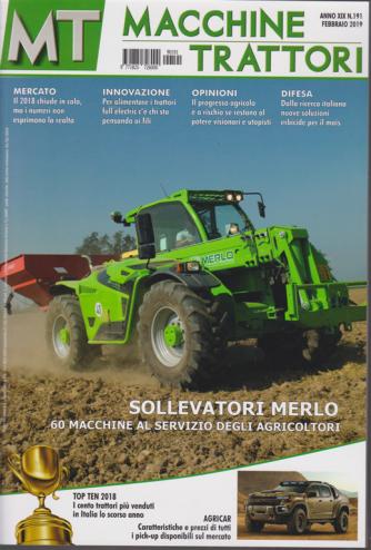 MT Macchine e trattori - n. 191 - febbraio 2019