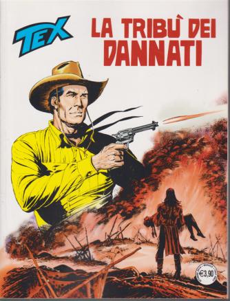 Tex - La Tribu' dei Dannati - n. 708 - mensile - ottobre 2019