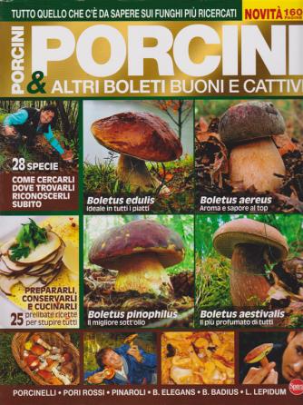 Il Mio Giardino Funghi Super - Porcini & altri boleti buoni e cattivi - n. 4 - bimestrale - ottobre - novembre 2019 -