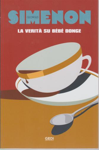 George Simenon - La verità su Bebè Donge - n. 3 - 11/10/2019 - settimanale