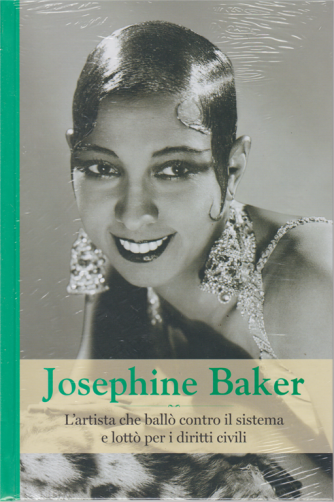 Grandi Donne - Josephine Baker - n. 23 - settimanale - 11/10/2019 - copertina rigida