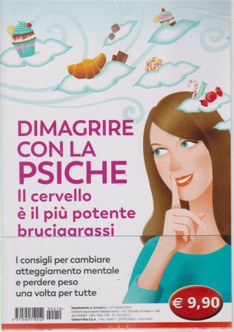 Dimagrire - Dimagrire con la psiche - n. 210 - ottobre 2019 -