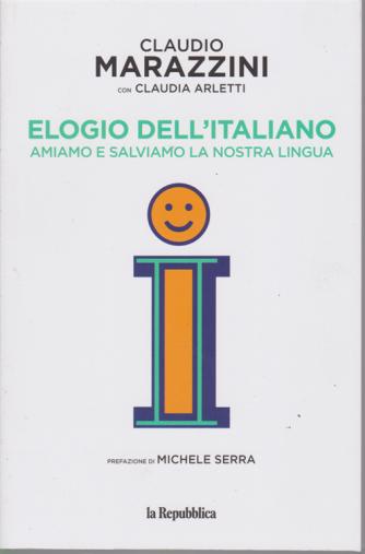 Elogio dell'italiano -di Claudio Marazzini con Claudia Arletti -